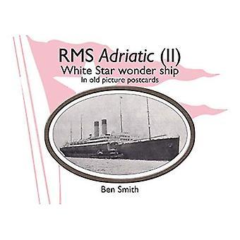 RMS Adriatic (II): White Star Line Wonder navire en vieilles cartes postales de photo