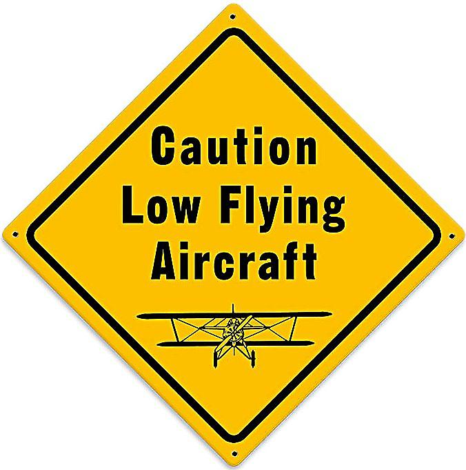 Caution Low Flying Aircraft metal sign (pst diamond)