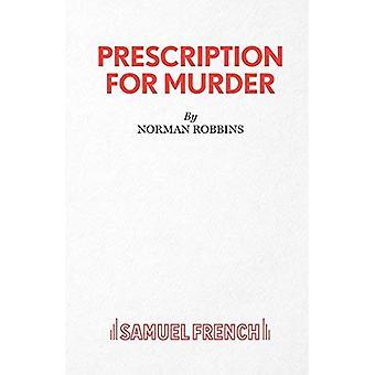 Prescription pour meurtre