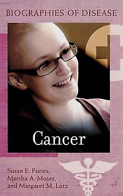 Cancer by Pories & Susan