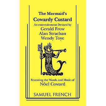 Cowardy Custard door lafaard & Noel