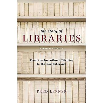 The Story of Libraries by Lerner & Fred