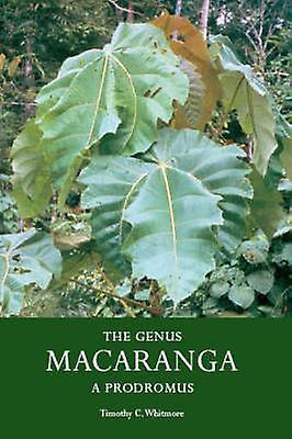 The Genus Mavoitureanga  A Prodromus by Whitmore & Tiimothy C.