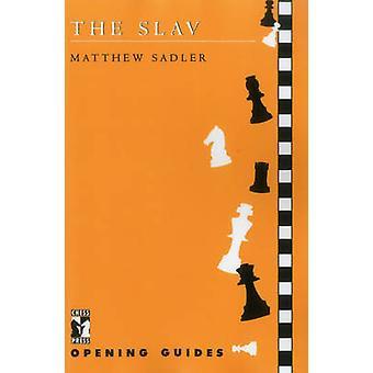 The Slav by Sadler & Matthew