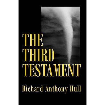 The Third Testament by Hull & Richard Anthony
