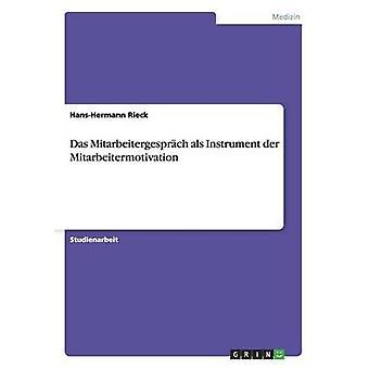 Das Mitarbeitergesprch als Mitarbeitermotivation der strumento di Rieck & HansHermann