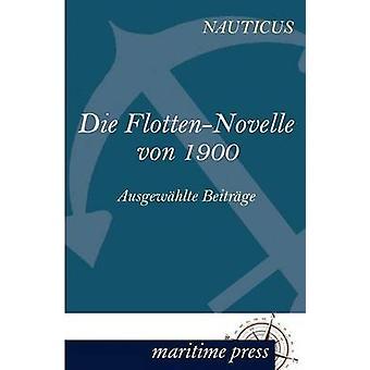 Die FlottenNovelle von 1900 by Jahrbuch & Nauticus