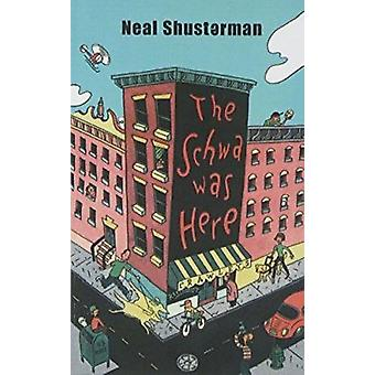 The Schwa Was Here by Neal Shusterman - 9780756967192 Book