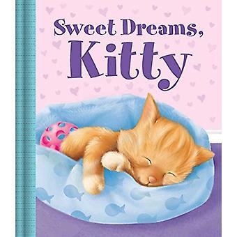 Sweet Dreams - Kitty by Little Bee Books - 9781499806892 Book