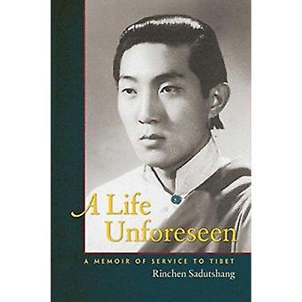 A Life Unseen - A Memoir of Service to Tibet by Rinchen Sadutshang - 9
