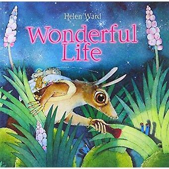 Wonderful Life by Helen Ward - Helen Ward - 9781840113495 Book