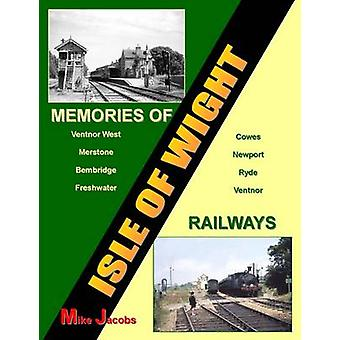 Memories of Isle of  Wight Railways by Mike Jacobs - 9781906419363 Bo