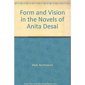 Form and Vision in the Novels of Anita Desai by Sandhyarani Dash - 97