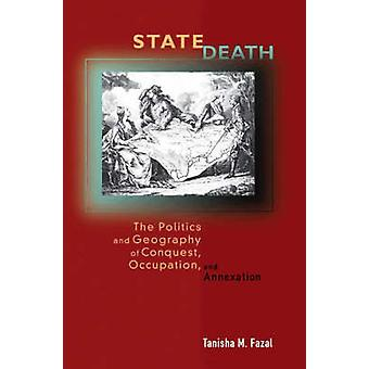 State Death - The Politics and Geography of Conquest - Occupation - an