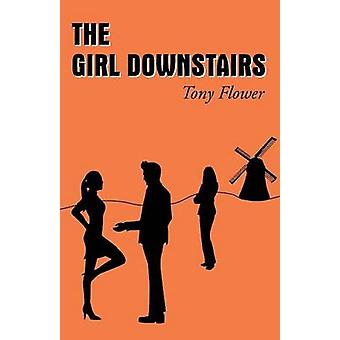 The Girl Downstairs by Flower & Tony