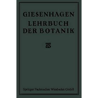 Lehrbuch Der Botanik par Giesenhagen et Dr K.