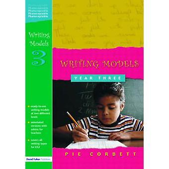Writing Models Year 3 by Corbett & Pie