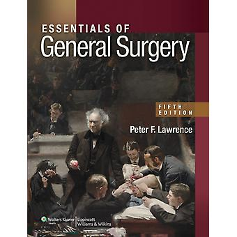 Essentials of General Surgery (Paperback) by Lawrence Peter F. Bell Richard M. Dayton Merril T. Hebert James C. Md Facs