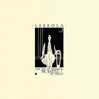 Subrosa - For dette vi Fought slaget aldre [Vinyl] USA importerer
