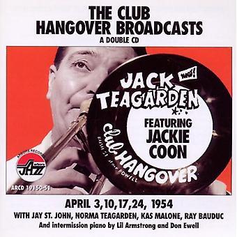 Jack Teagarden - Club Hangover Broadcasts [CD] USA import
