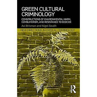 Green Cultural Criminology by Avi Brisman