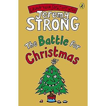 Die Schlacht für Weihnachten von Jeremy Strong - 9780141324630 Buch