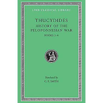 Historien om Peloponneserkrigen - v. 2 (revidert utgave) av Thucydide