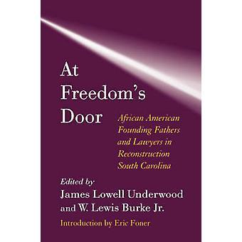 À porte de la liberté - afro-américain des pères fondateurs et les avocats de R
