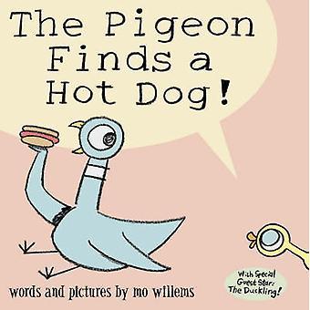 鳩は、ホットドッグを見つける!Mo ウィレムス - 9781844285457 本で