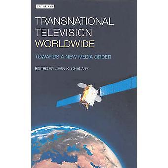 Gränsöverskridande Television Worldwide - mot en ny Media-beställning av Jean