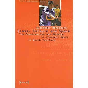 Classe - Culture et l'espace - la Construction et la mise en forme de S Communal