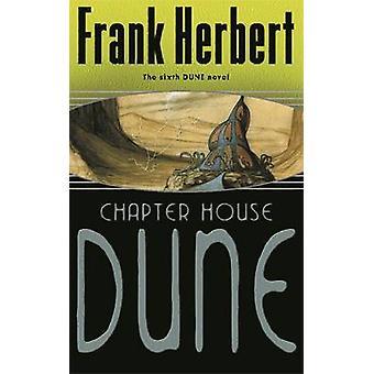 Chapter House Dune - Bk. 6 by Frank Herbert - 9780575075184 Book