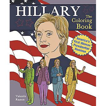 Hillary - The Coloring Book by Valentin Ramon - 9781612433691 Book