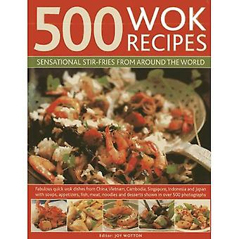 500 Wok Recipes