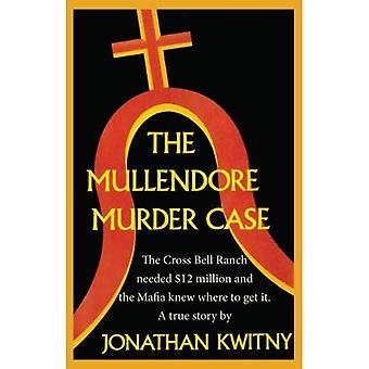 Die Mullendore Mordfall