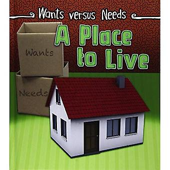 A Place to Live (haluaa vs. tarpeet)