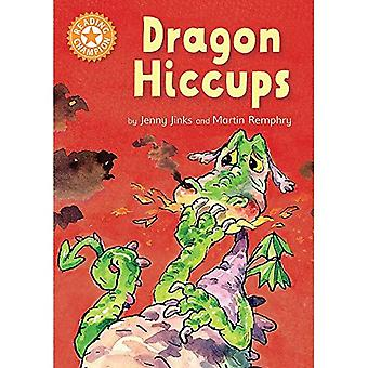 Reading Champion: Dragon's Hiccups: Independent Reading� Orange 6 (Reading Champion)