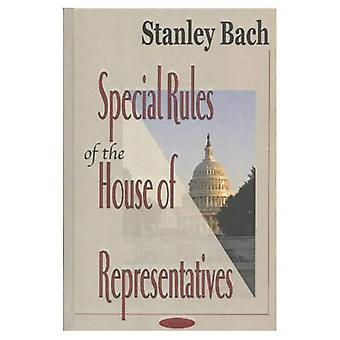 Special Rules of the House of Representatives