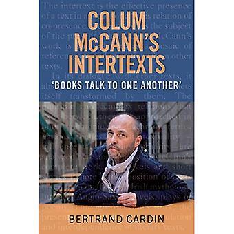 INTERTEXTES de Colum McCann: parler de livres à un autre
