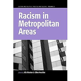Racism In Metropolitan Areas: Vol 3