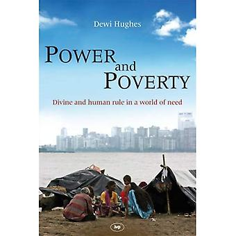 Power and Poverty: Divine and Human Rule in a World of Need