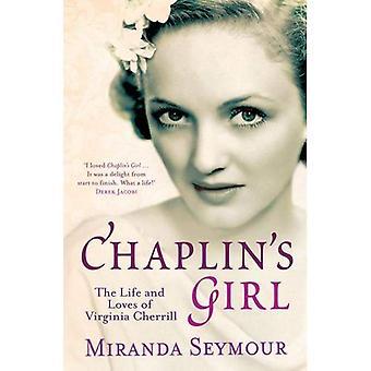 Chaplins flicka: liv och älskar i Virginia Cherrill