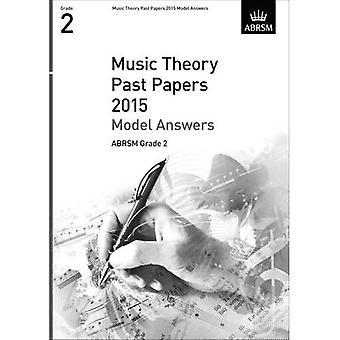 Musikteori forbi papirer 2015 Model svar, ABRSM Grade 2 (teori af musik eksamen svar (ABRSM))