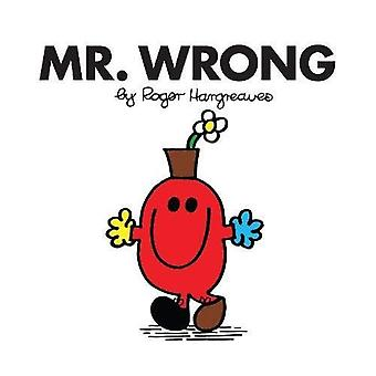 Mr. Wrong (Mr. Men Classic� Library)