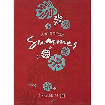 90-dagars ANDAKTS: sommaren - en säsong av glädje