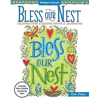 Bless Our Nest Coloring Book: Including Designs for� Bible Journaling