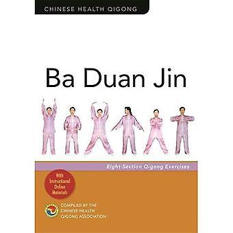 Ba Duan Jin: Exercícios de Qigong de oito-seção
