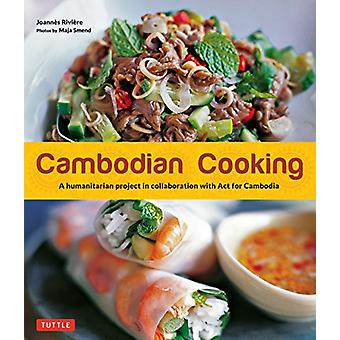 Cambodian Cooking - A Humanitarian Project in Collaboration with ACT f