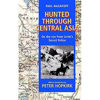 مطاردة عبر آسيا الوسطى هاربا من الشرطة السرية لينينس نازاروف آند بول