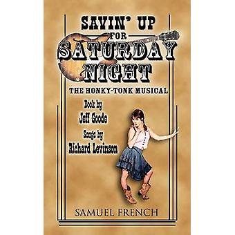 Savin Up for Saturday Night by Goode & Jeff